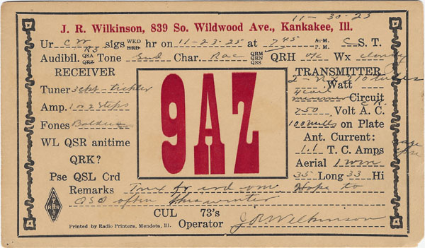 1925 QSL card of J.R. Wilkinson, 9AZ, Kankakee, IL