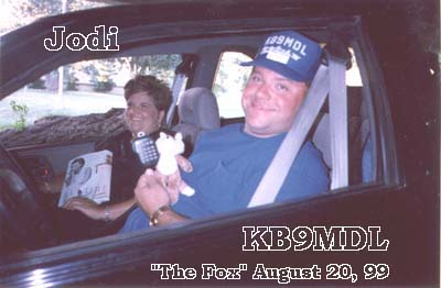 Jodi and Mac KB9MDL were the fox for August 99.